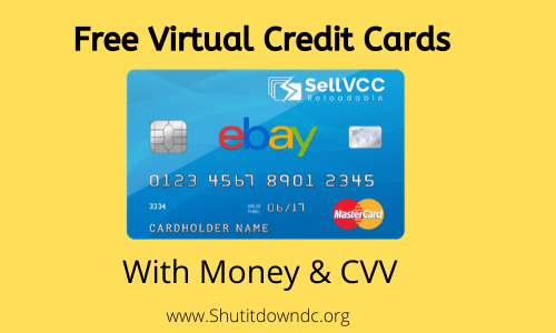 Free Virtual Credit Cards with money and CVV
