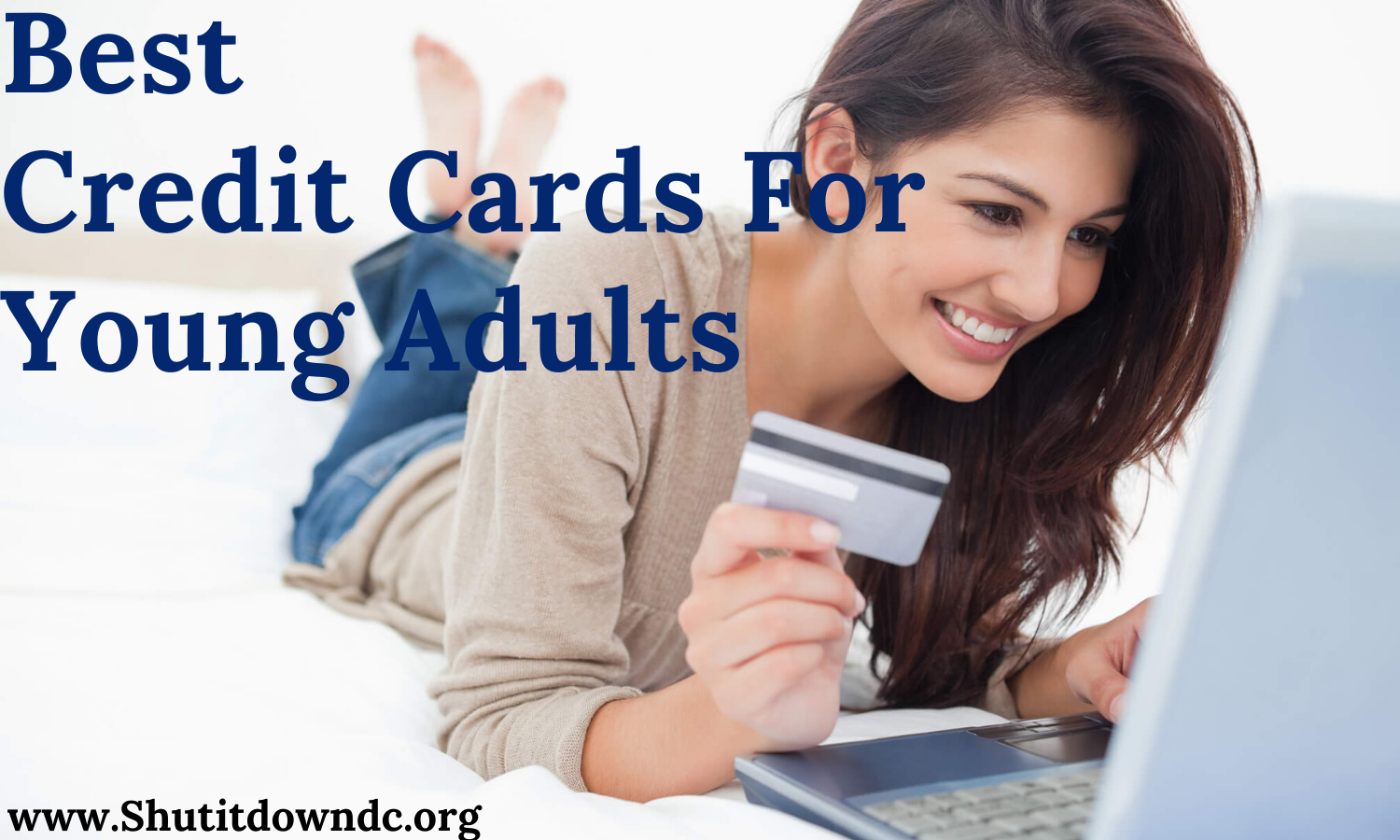 Best Credit cards for young adults in 2021